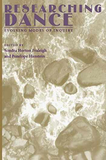 9780822956846-0822956845-Researching Dance: Evolving Modes of Inquiry
