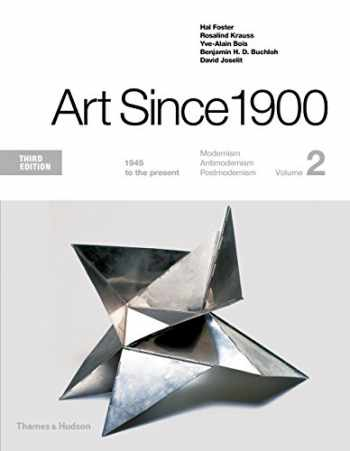 9780500292723-0500292728-Art Since 1900: 1945 to the Present (Third Edition) (Vol. Volume 2)