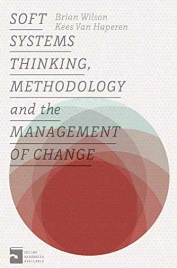 9781137432681-1137432683-Soft Systems Thinking, Methodology and the Management of Change