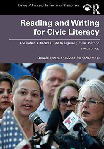 9780415793667-0415793661-Reading and Writing for Civic Literacy (Cultural Politics and the Promise of Democracy)
