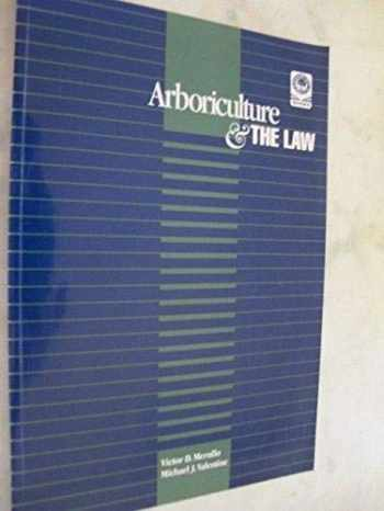 9781881956013-1881956016-Arboriculture and the Law