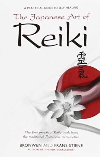9781905047024-1905047029-The Japanese Art of Reiki: A Practical Guide to Self-Healing