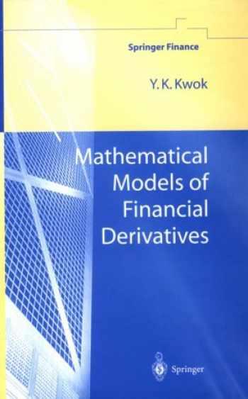9789813083257-9813083255-Mathematical Models of Financial Derivatives (Springer Finance)