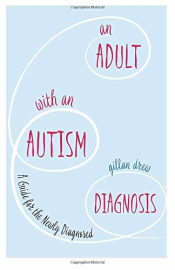 9781785922466-1785922467-An Adult with an Autism Diagnosis