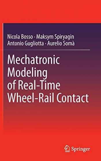 9783642362453-3642362451-Mechatronic Modeling of Real-Time Wheel-Rail Contact