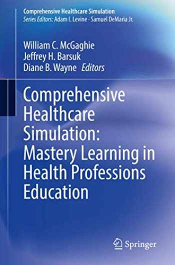 9783030348106-3030348105-Comprehensive Healthcare Simulation: Mastery Learning in Health Professions Education