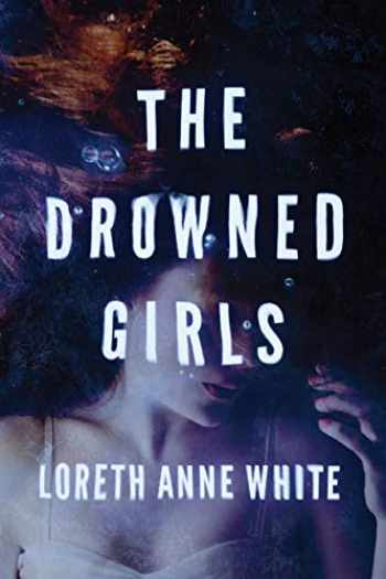 9781503941212-1503941213-The Drowned Girls (Angie Pallorino)
