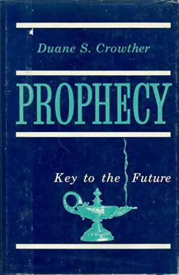 9780884940968-0884940969-Prophecy Key to the Future