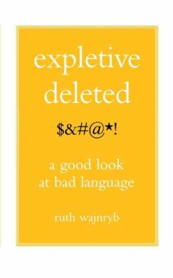 9780743275262-0743275268-Expletive Deleted: PODA Good Look at Bad Language