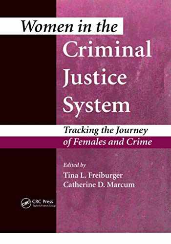 9780367364687-0367364689-Women in the Criminal Justice System: Tracking the Journey of Females and Crime
