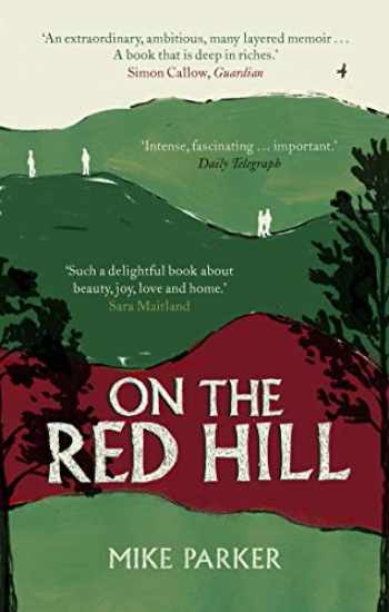 9781786090492-178609049X-On the Red Hill: Where Four Lives Fell Into Place