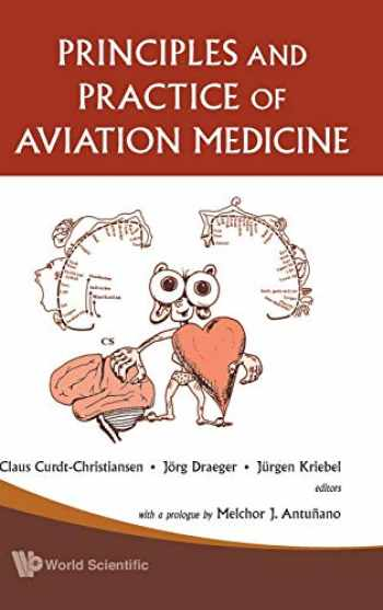 9789812388612-9812388613-PRINCIPLES AND PRACTICE OF AVIATION MEDICINE