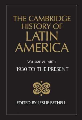 9780521232265-0521232260-The Cambridge History of Latin America, Volume 6, Part 1: Latin America since 1930: Economy, Society and Politics: Economy and Society