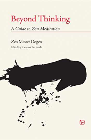9781590300244-1590300246-Beyond Thinking: A Guide to Zen Meditation