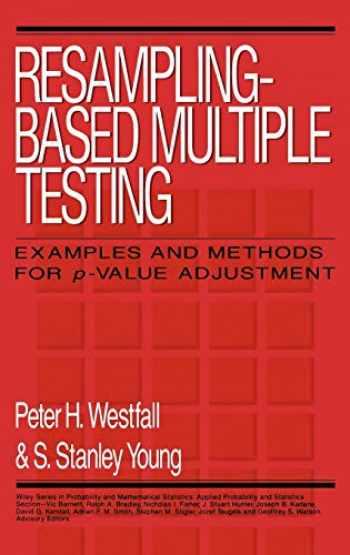 9780471557616-0471557617-Resampling-Based Multiple Testing: Examples and Methods for p-Value Adjustment