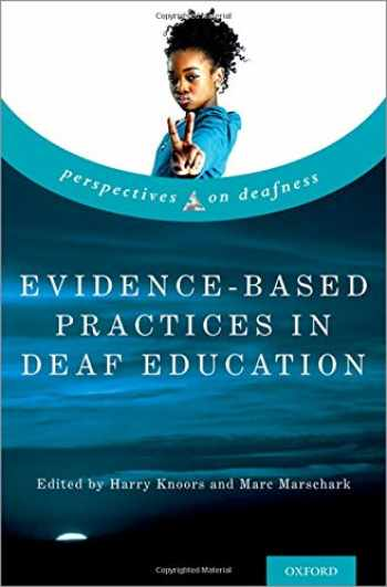 9780190880545-0190880546-Evidence-Based Practices in Deaf Education (Perspectives on Deafness)