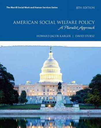 9780134303192-0134303199-American Social Welfare Policy: A Pluralist Approach, with Enhanced Pearson eText -- Access Card Package (8th Edition) (What's New in Social Work)