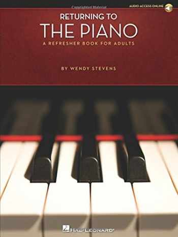 9781423468172-1423468171-Returning to the Piano: A Refresher Book for Adults