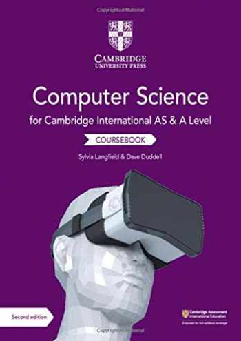 9781108733755-1108733751-Cambridge International AS and A Level Computer Science Coursebook