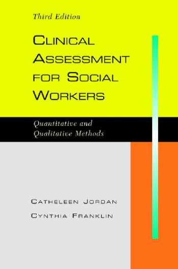 9781933478807-1933478802-Clinical Assessment for Social Workers: Qualitative and Quantitative Methods, Third Edition