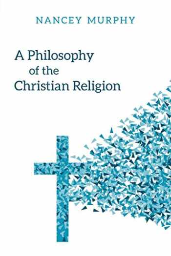 9780664263287-0664263283-A Philosophy of the Christian Religion