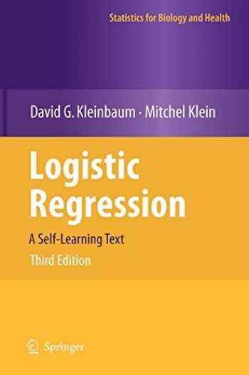 9781441917416-1441917411-Logistic Regression: A Self-Learning Text (Statistics for Biology and Health)