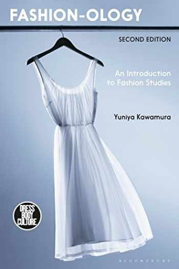 9781474278478-1474278477-Fashion-ology: An Introduction to Fashion Studies (Dress, Body, Culture)