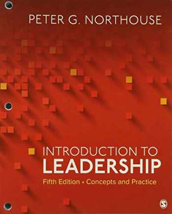 9781071812488-1071812483-Introduction to Leadership: Concepts and Practice