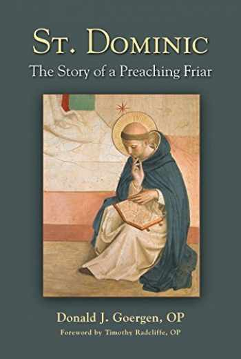 9780809149544-0809149540-St. Dominic: The Story of a Preaching Friar