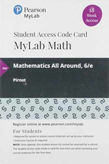 9780135902783-0135902789-MyLab Math with Pearson eText -- 18 Week Standalone Access Card -- for Mathematics All Around