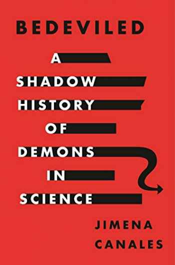 9780691175324-0691175322-Bedeviled: A Shadow History of Demons in Science