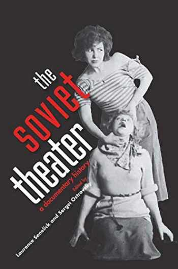 9780300194760-0300194765-The Soviet Theater: A Documentary History