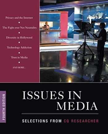 9781544350530-1544350538-Issues in Media: Selections from CQ Researcher