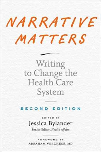 9781421437545-1421437546-Narrative Matters: Writing to Change the Health Care System