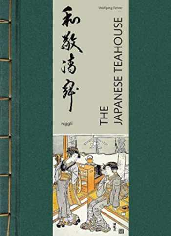 9783721209976-3721209974-The Japanese Teahouse (NIGGLI EDITIONS)