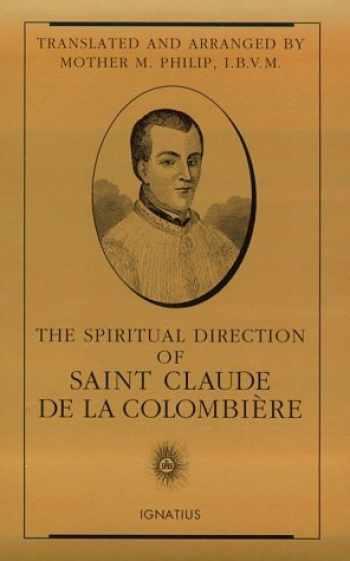9780898706826-0898706823-The Spiritual Direction of Saint Claude de la Colombière