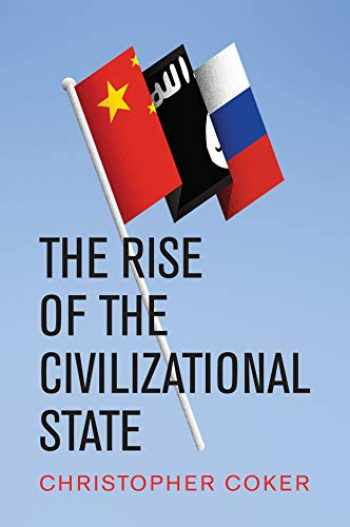 9781509534630-1509534636-The Rise of the Civilizational State
