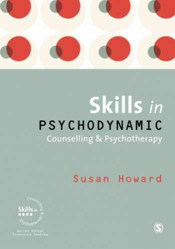 9781412946544-1412946549-Skills in Psychodynamic Counselling and Psychotherapy (Skills in Counselling & Psychotherapy Series)