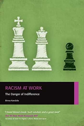 9780956231888-0956231888-Racism at Work: The Danger of Indifference