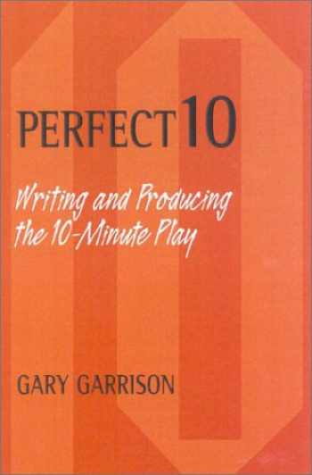 9780325003122-0325003122-Perfect 10: Writing and Producing the 10-Minute Play