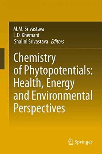 9783642441776-3642441777-Chemistry of Phytopotentials: Health, Energy and Environmental Perspectives