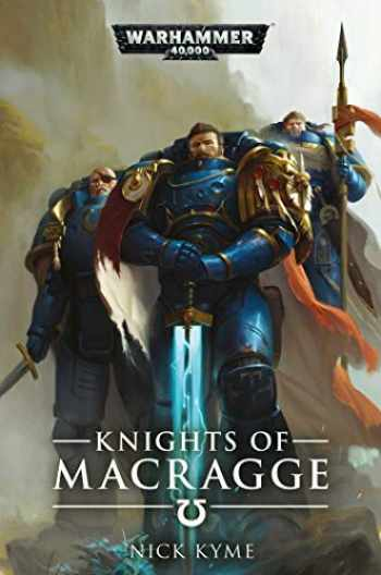 9781789990447-1789990440-Knights of Macragge (Warhammer 40,000)