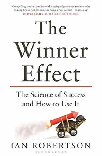 9781408831656-1408831651-The Winner Effect: The Science of Success and How to Use It