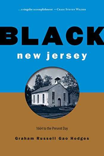 9780813595184-0813595185-Black New Jersey: 1664 to the Present Day
