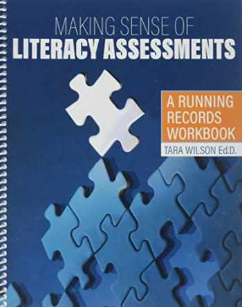 9781524983215-1524983217-Making Sense of Literacy Assessments: A Running Records Workbook