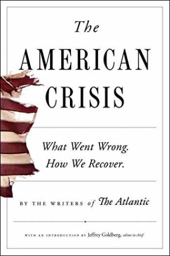 9781982157043-1982157046-The American Crisis: What Went Wrong. How We Recover.