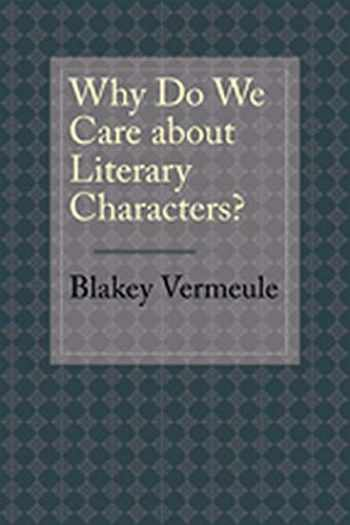 9781421404004-1421404001-Why Do We Care about Literary Characters?