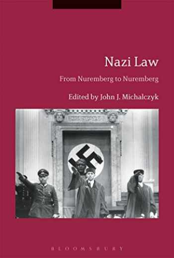 9781350007239-1350007234-Nazi Law: From Nuremberg to Nuremberg