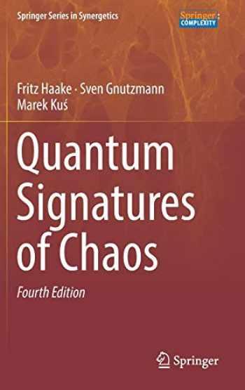 9783319975795-331997579X-Quantum Signatures of Chaos (Springer Series in Synergetics)