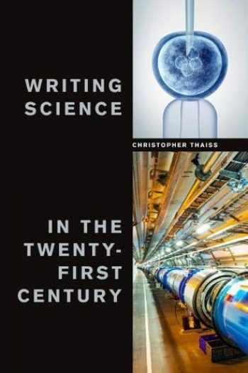9781554813049-1554813042-Writing Science in the Twenty-First Century